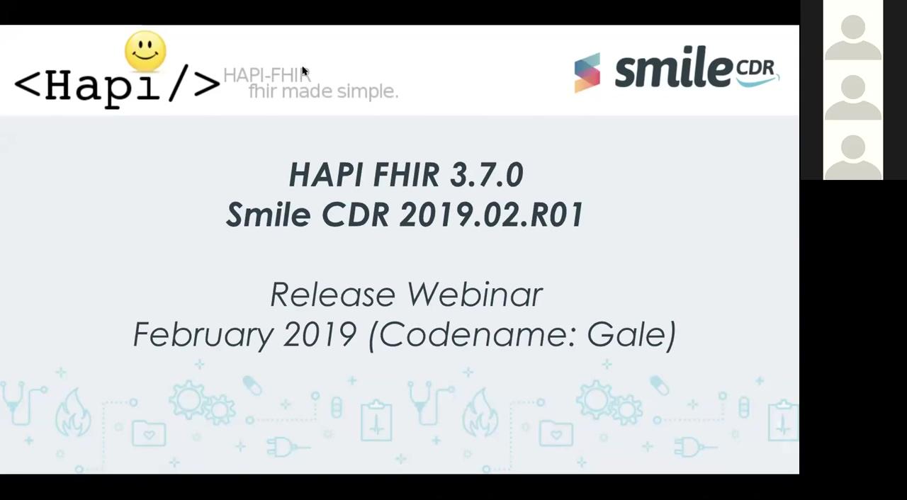 HAPI FHIR 3.7.0 and Smile CDR 2019.02.R01 Release Webinar