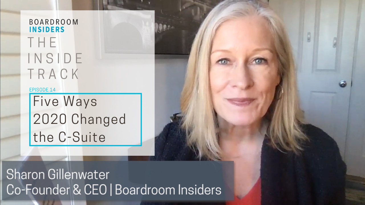 Inside Track14- Five Ways 2020 Has Changed the C-Suite