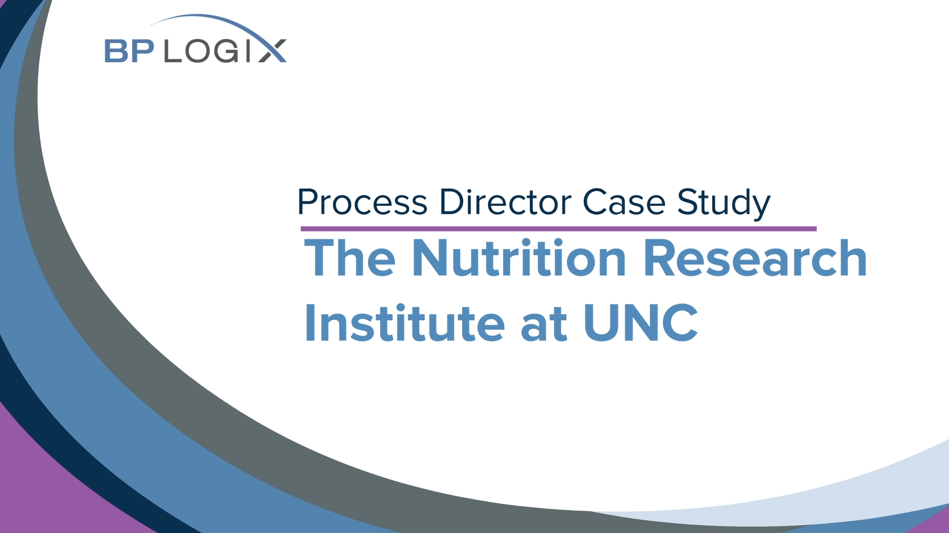 Nutrition Research Institute -  UNC CaseStudy