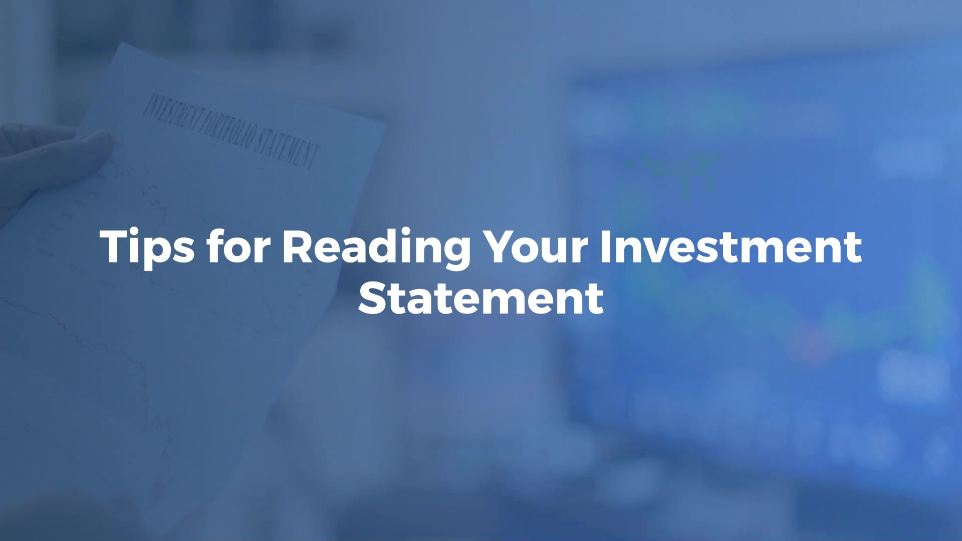 Tips_for_Reading_Your_Investment_Statement