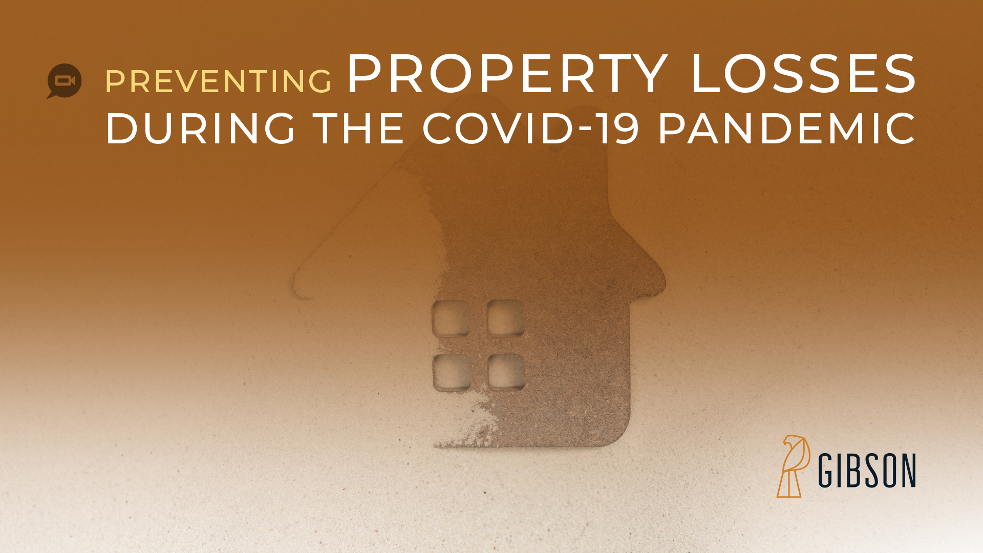 Preventing Property Losses During the COVID-19 Pandemic