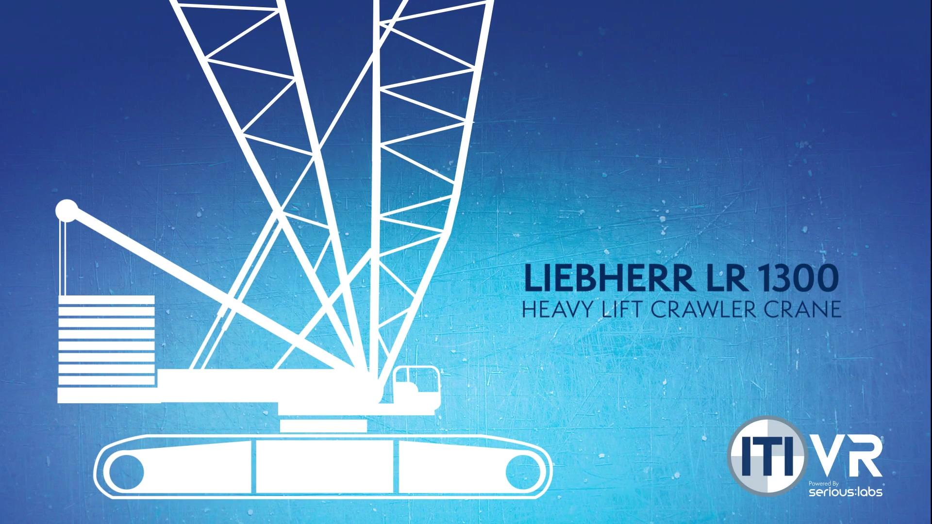 ITI VR - Heavy Lift Crawler (LR1300)