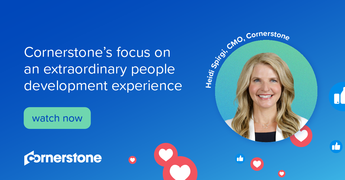 Cornerstone's focus on an extraordinary people development experience I With CMO Heidi Spirgi