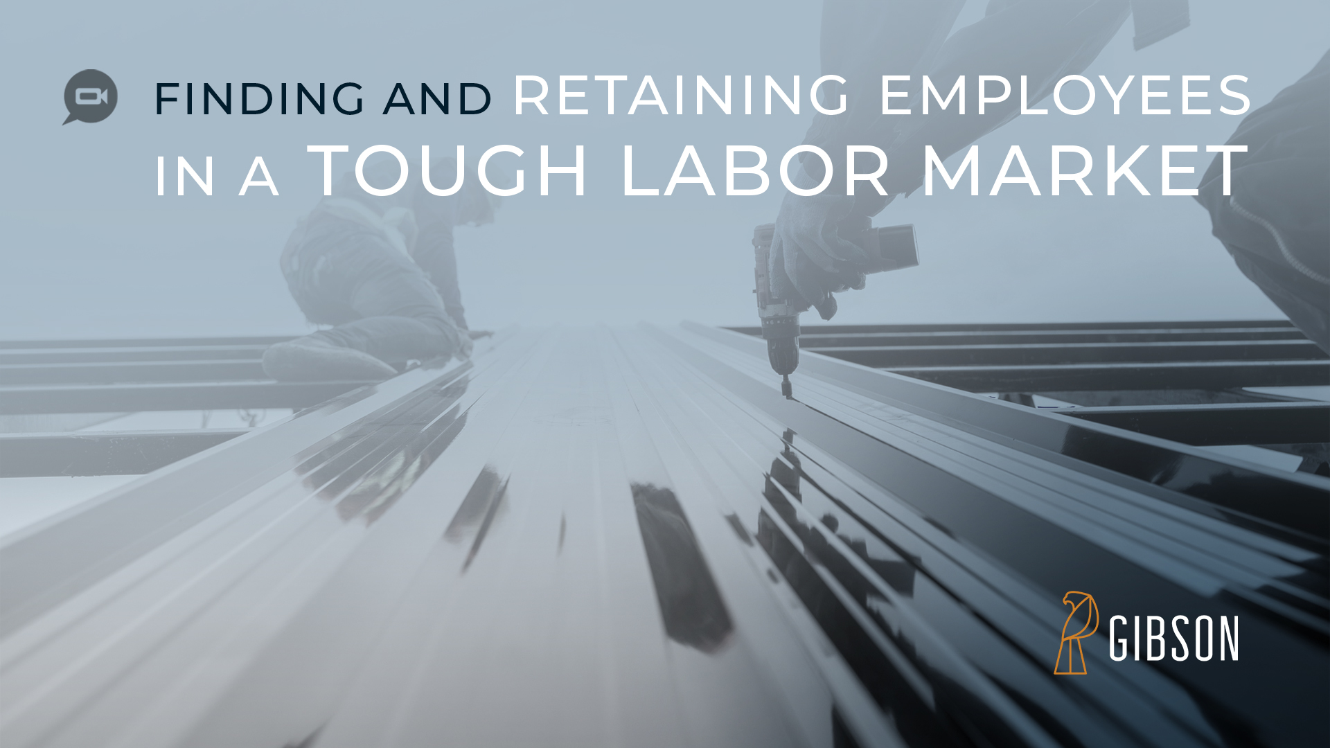 Finding and Retaining Employees in a Tough Labor Market