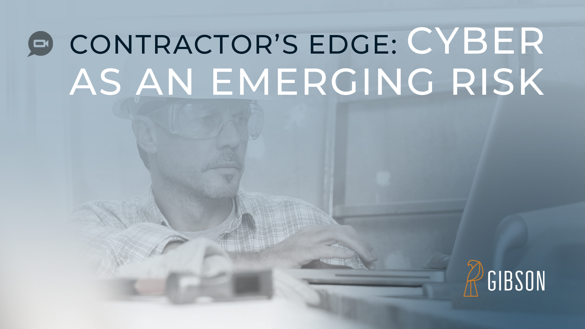 Contractors Edge Cyber as an Emerging Risk