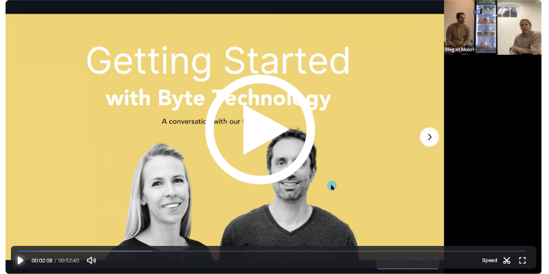 Getting Started with Byte Technology Webinar