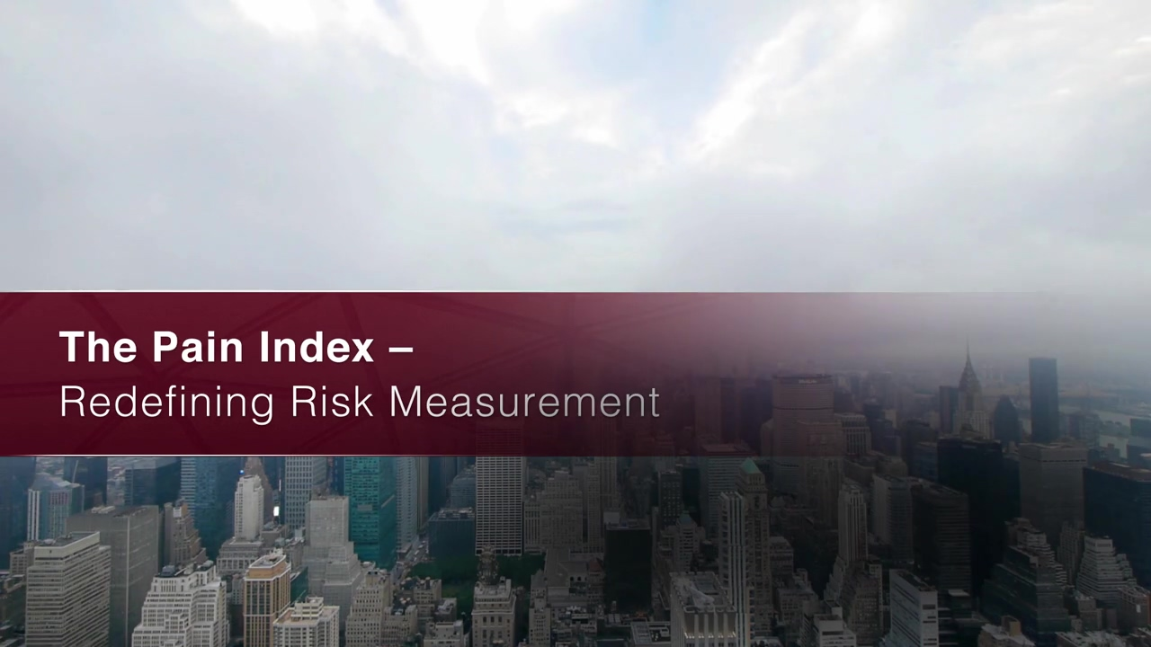 The Pain Index  - Redefining Risk Management