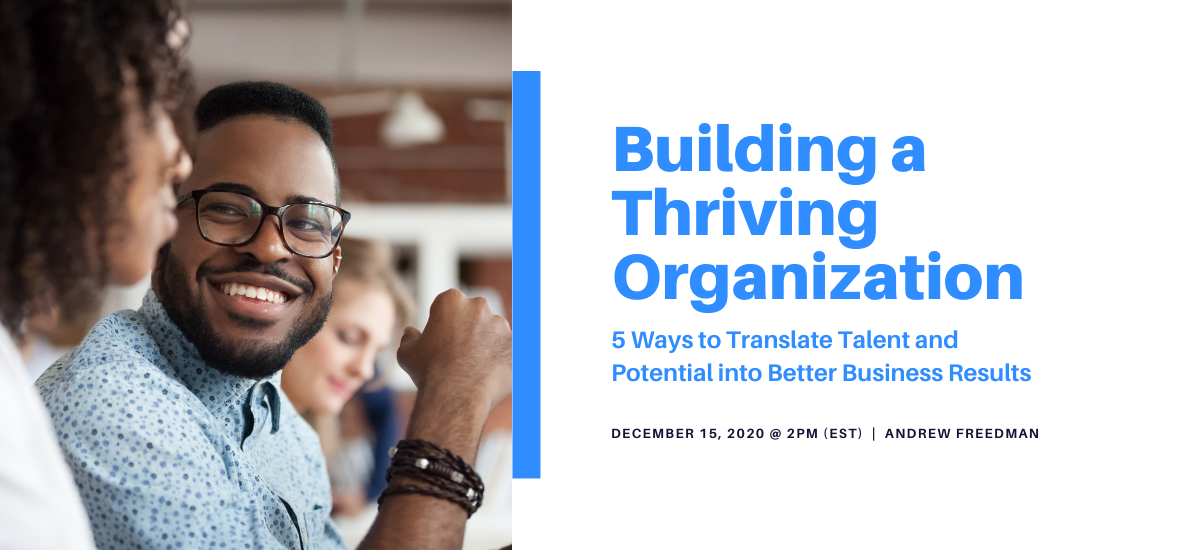 Building a Thriving Organization Webinar 121520