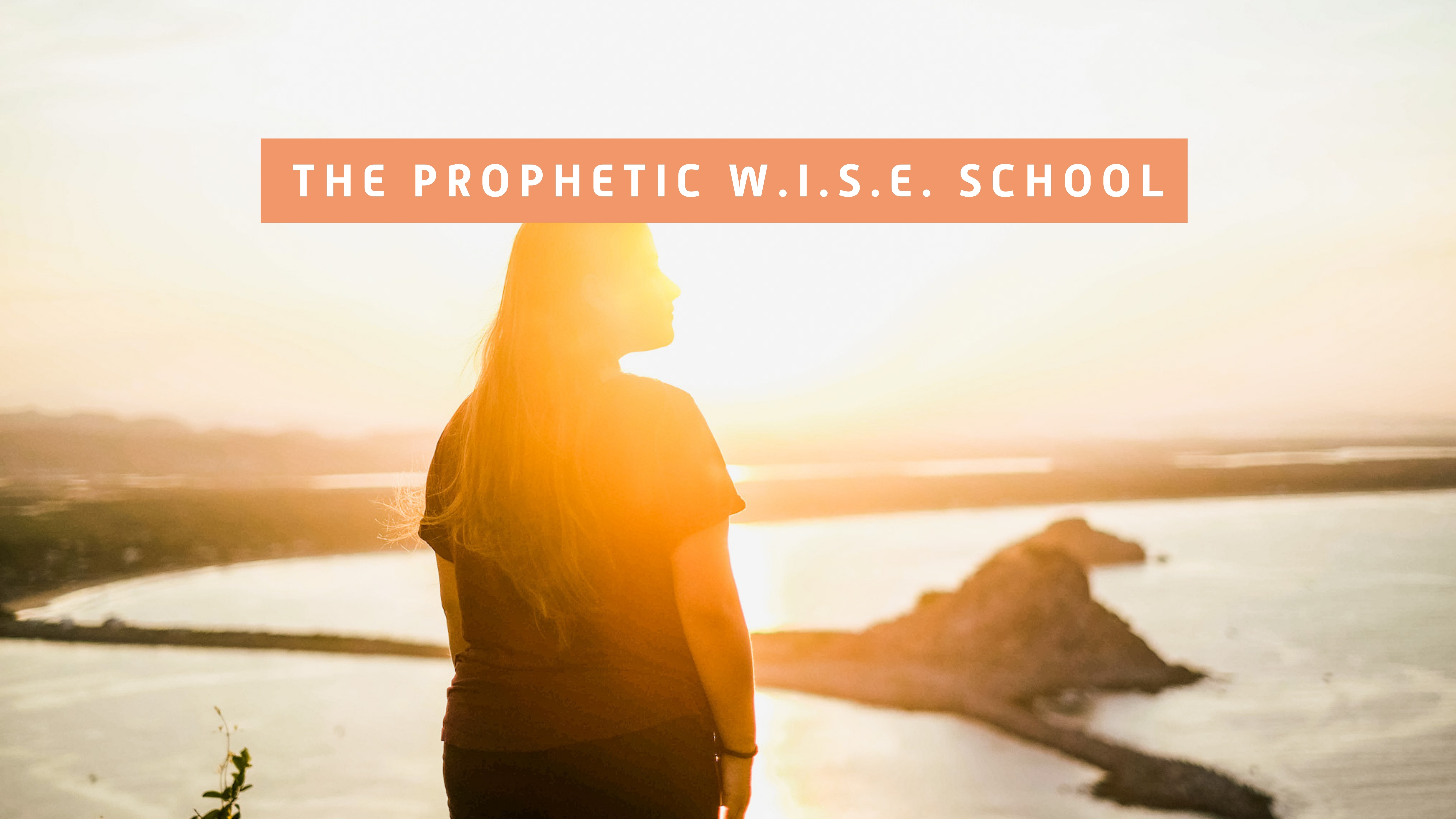 Prophetic WISE School (Baptisms) - English