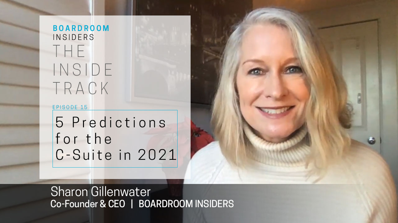 Inside Track15- Five Predictions for the C-Suite 2021