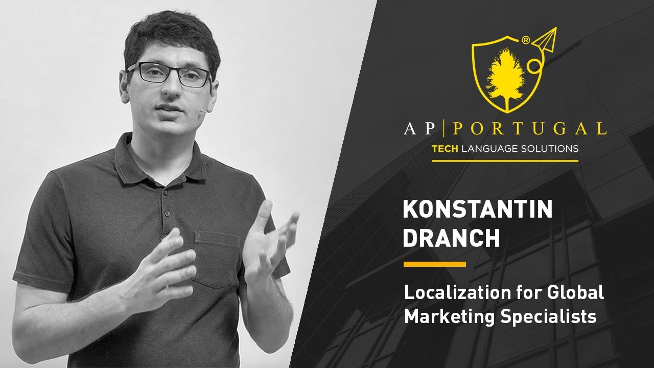 Konstantin Dranch  Localization for Global Marketing Specialists  AP PORTUGAL