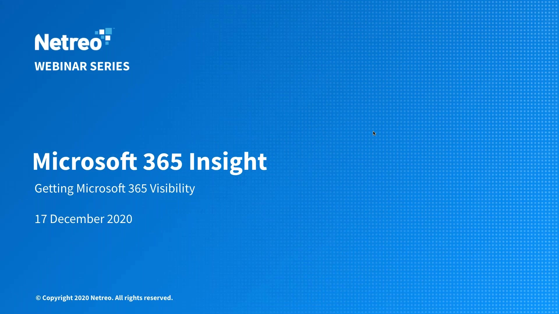 Driving Real-world Value with Netreos Microsoft 365 Insight