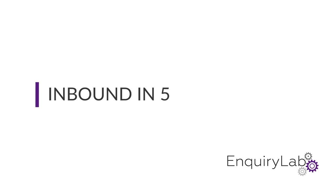 Inbound in 5