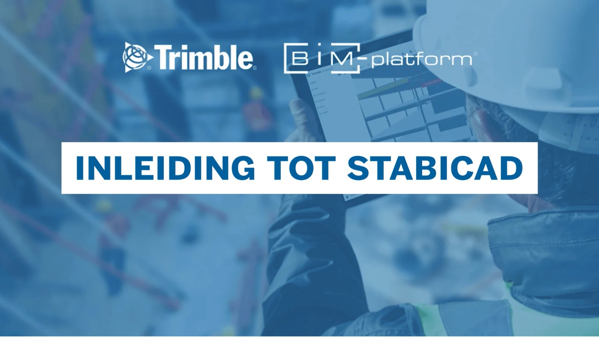 [BIM-Platform & Trimble] Inleiding tot Stabicad