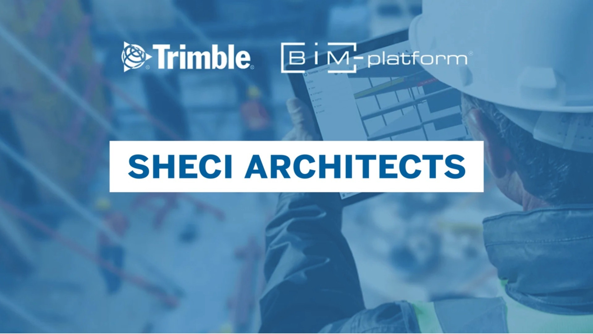 [BIM-Platform & Trimble] SheCi Architects