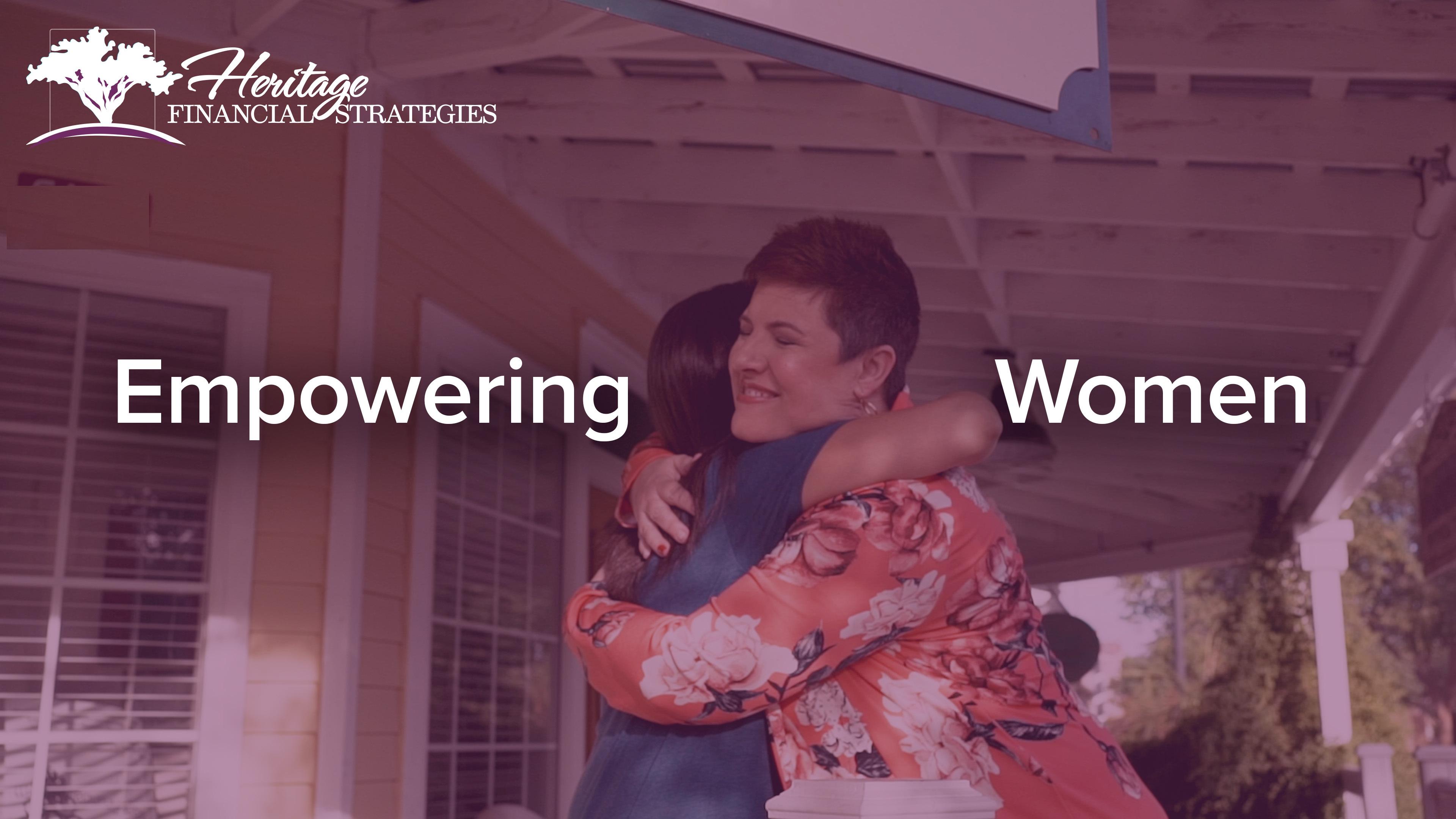 Empowering Women _ Heritage Financial Strategies