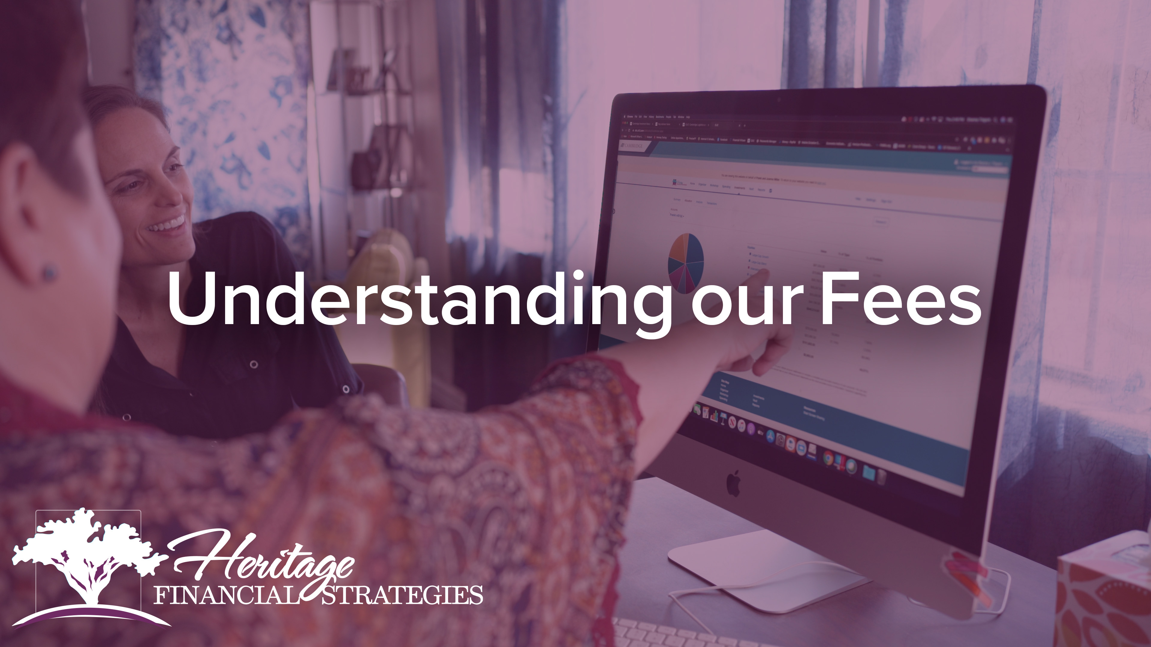 Understanding our Fees _ Heritage Financial Strategies