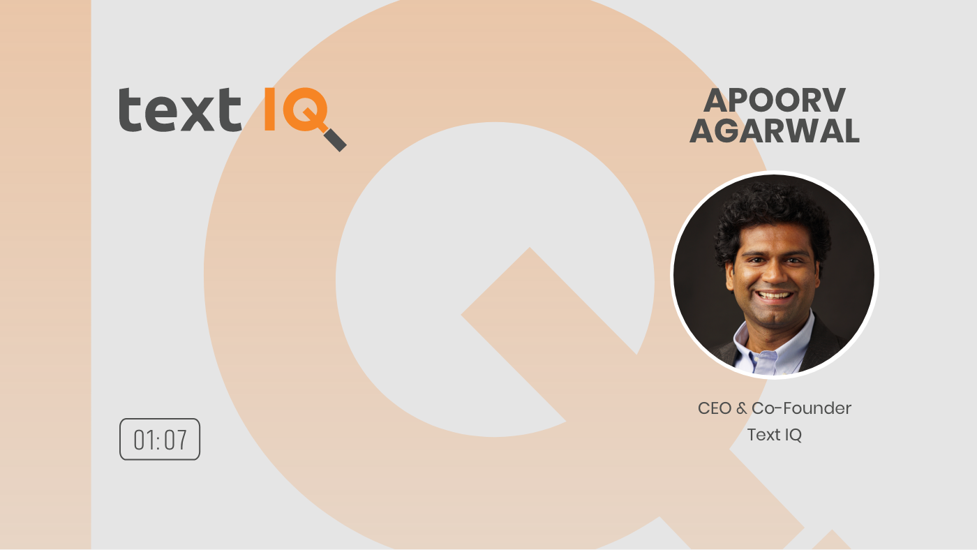 16 - DEMYSTIFYING AI APOORV AGARWAL CEO AND CO-FOUNDER TEXT IQ