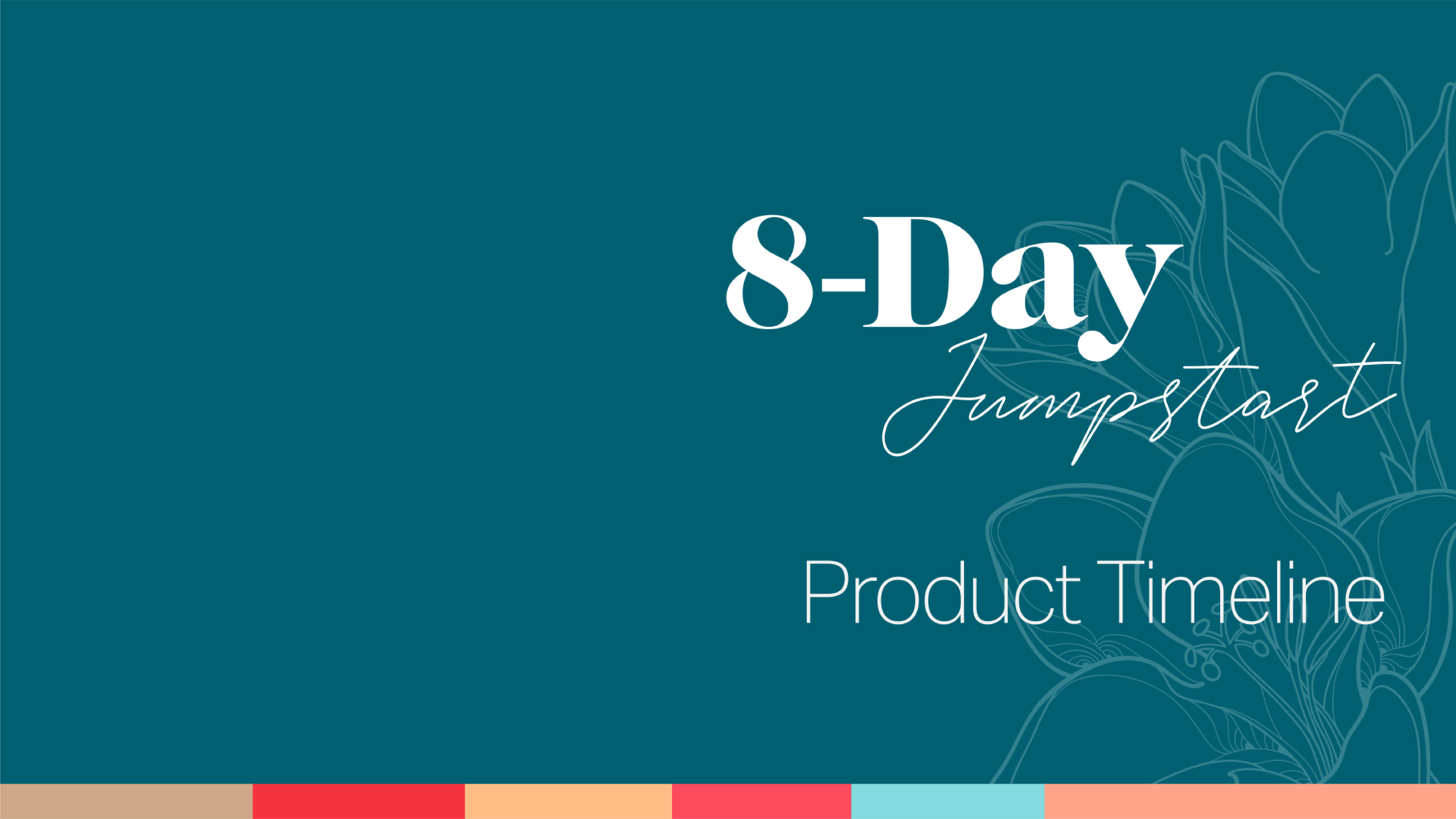 8-Day Product Timeline