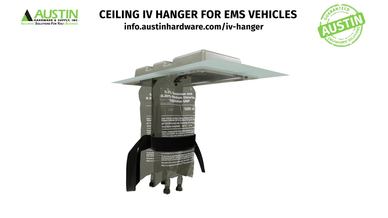 The Ceiling IV Hanger for EMS Vehicles _ From Austin Hardware® 2021
