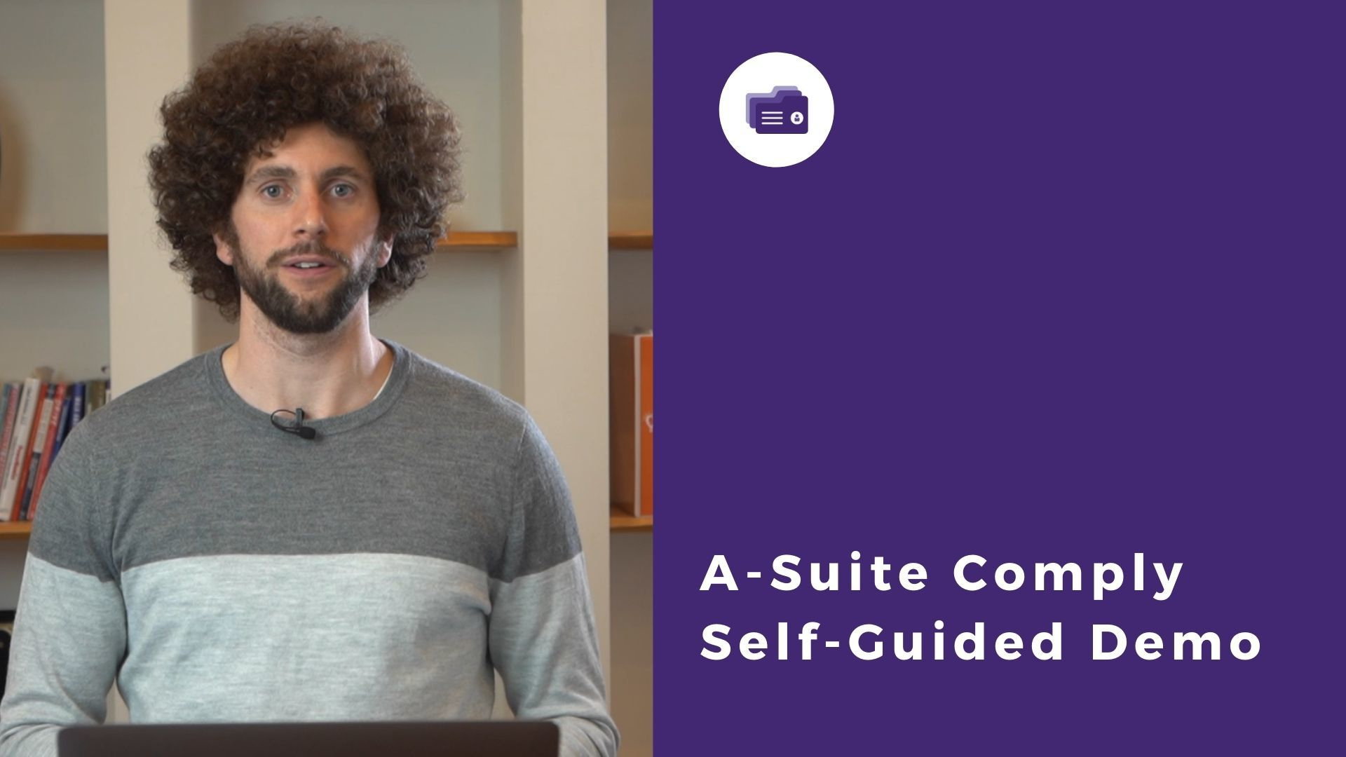 A-Suite Comply Self Guided Demo