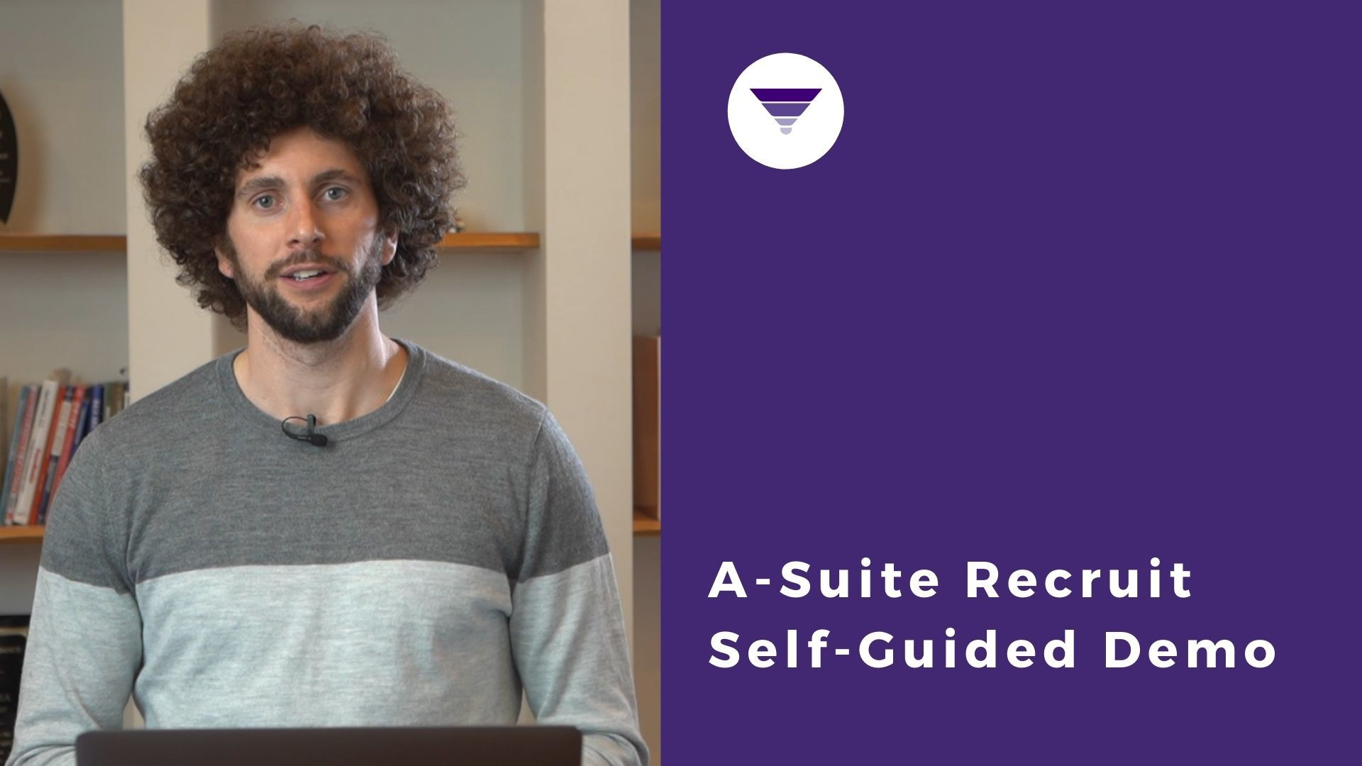 A-Suite Recruit Self Guided Demo