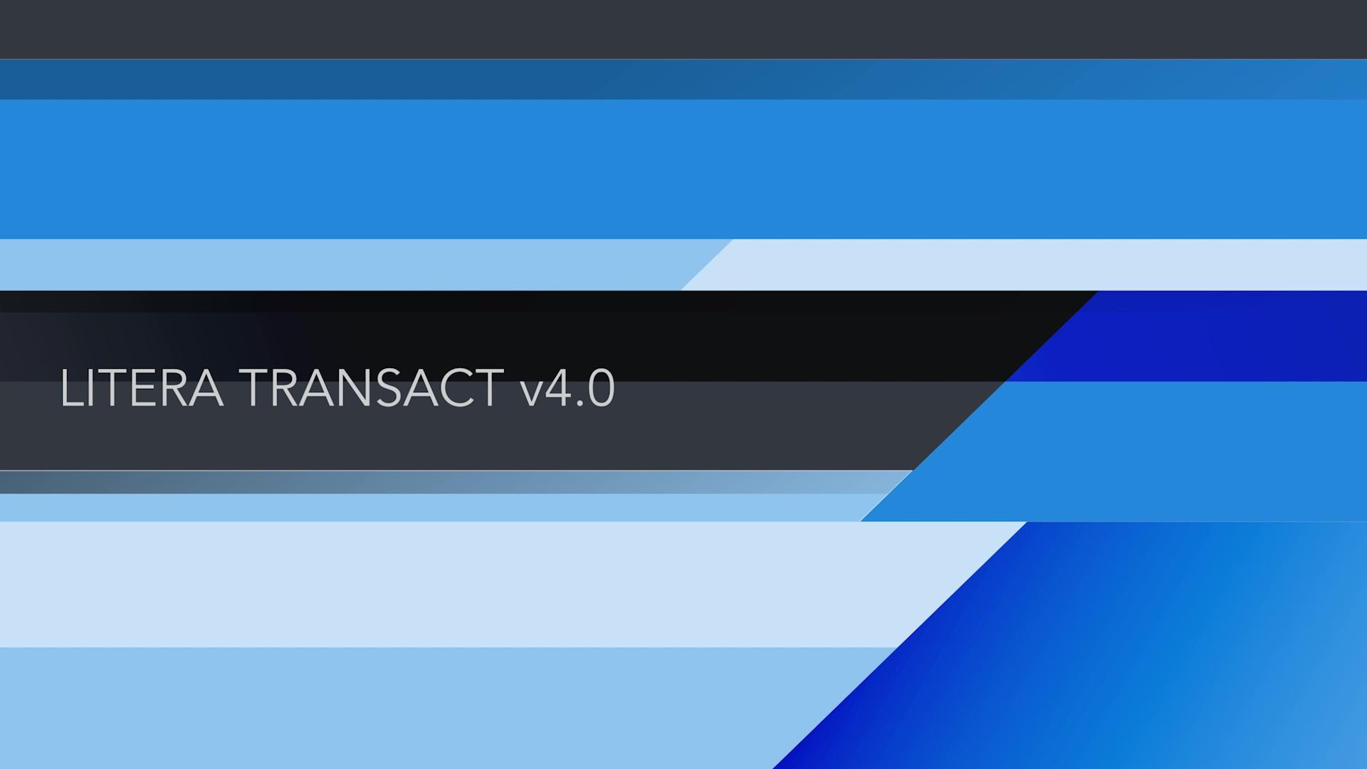 Litera Transact v4.0.0