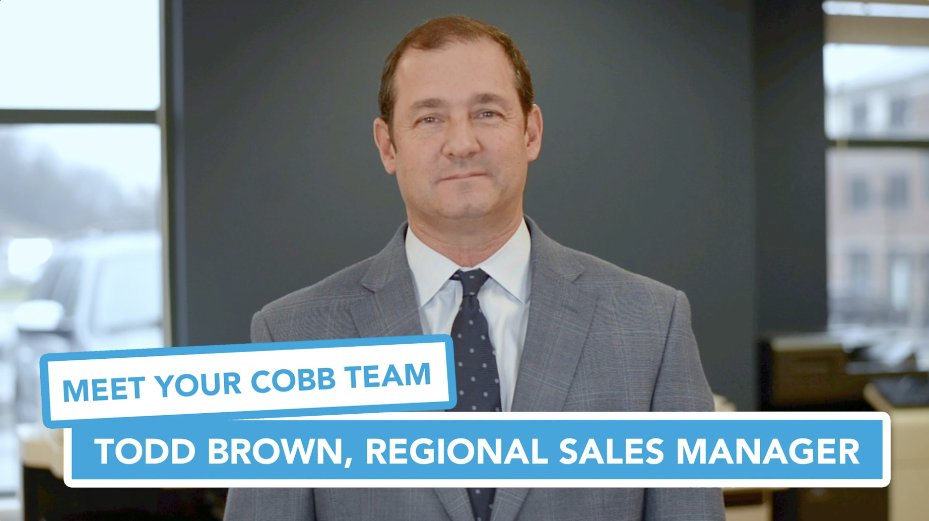 Preview Meet Your Cobb Team Todd Brown Regional Sales Manager