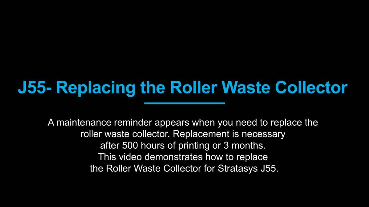 Replacing Roller Waste Collector - J55 Operation
