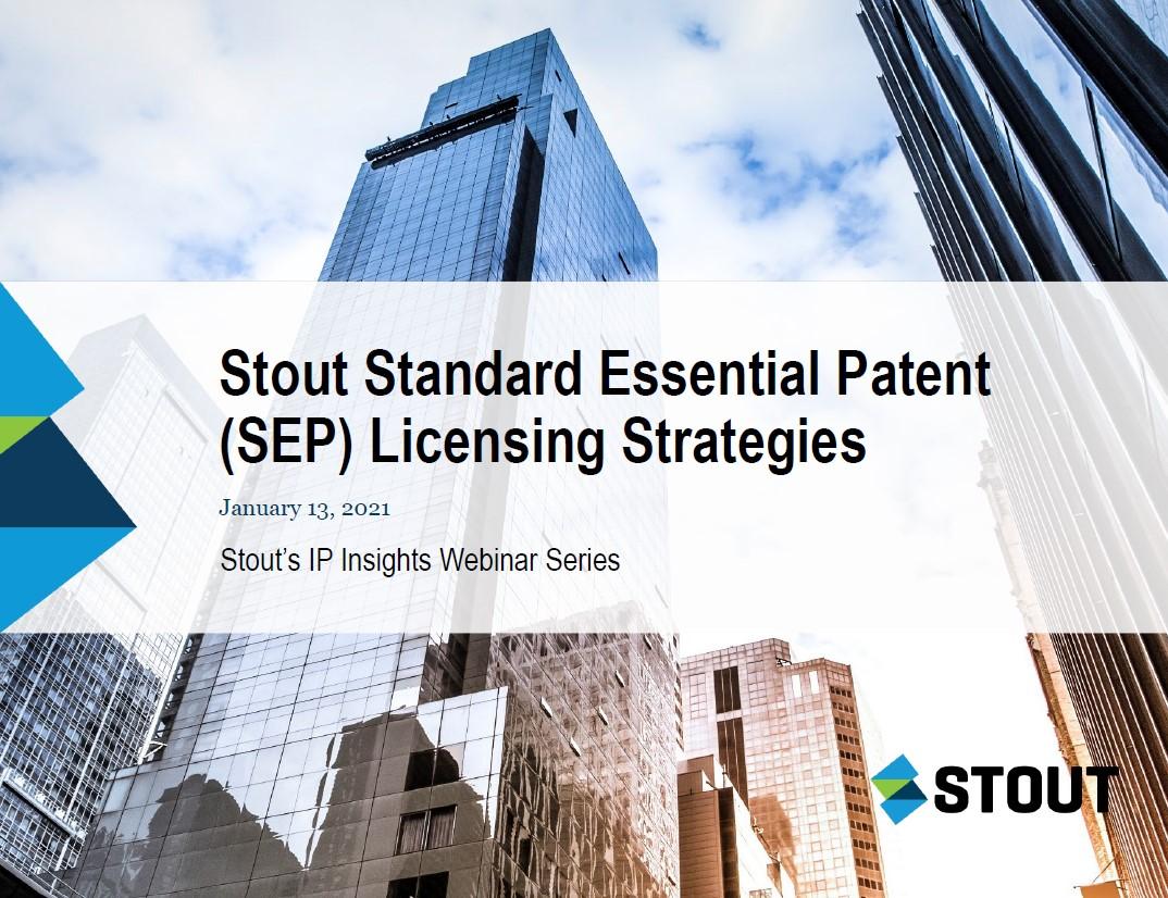 IP Insights Webinar Series: Standard Essential Patent Licensing Strategies