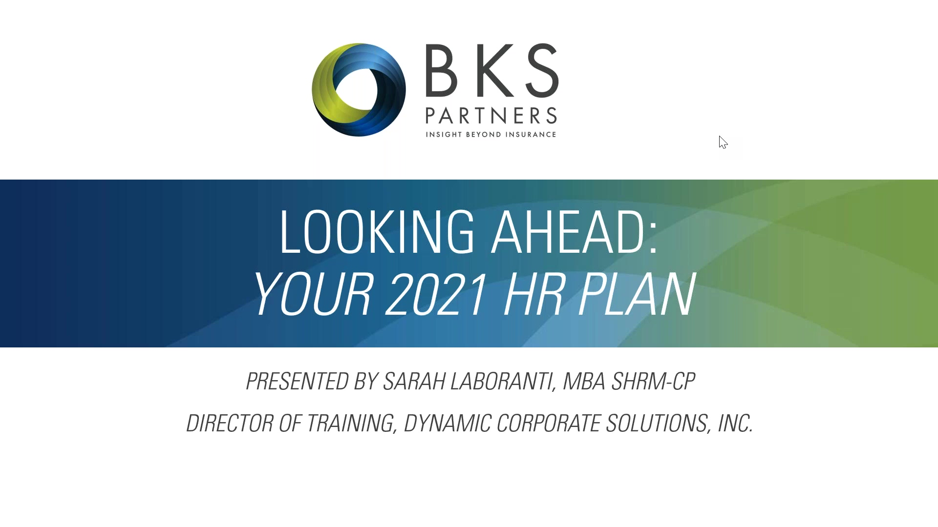Your HR Plan & What Lies Ahead for 2021