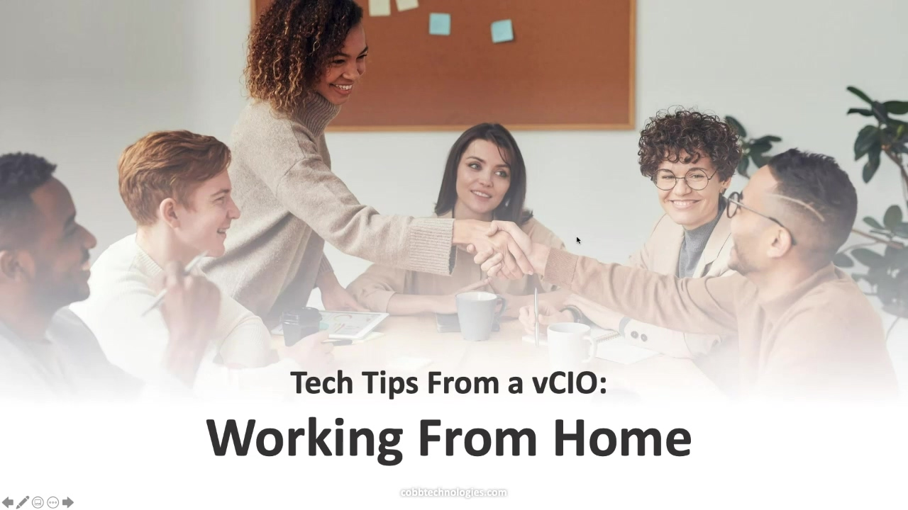 Coffee With Cobb 1.14.2021 Tech Tips From a vCIO Working From Home