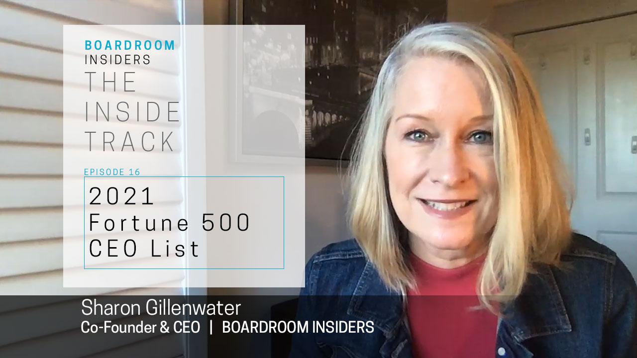 Inside Track16- 2021 Fortune 500 CEOs