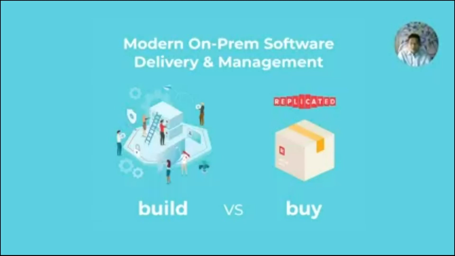 modern-on-prem-software-delivery-why-build-when-you-can-buy-replay-2021-01-21