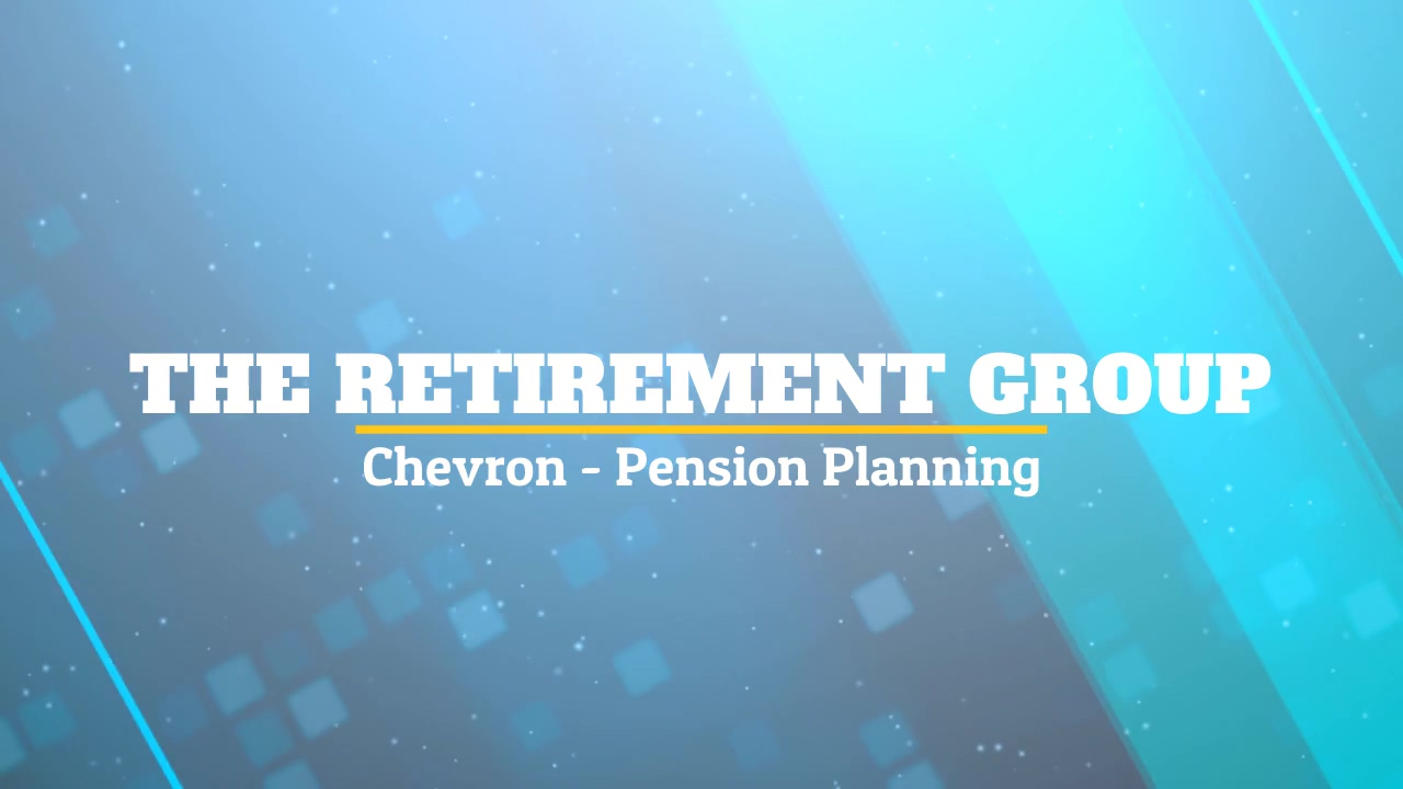 Chevron - Pension Planning - Wesley Boudreaux - 1_21_21