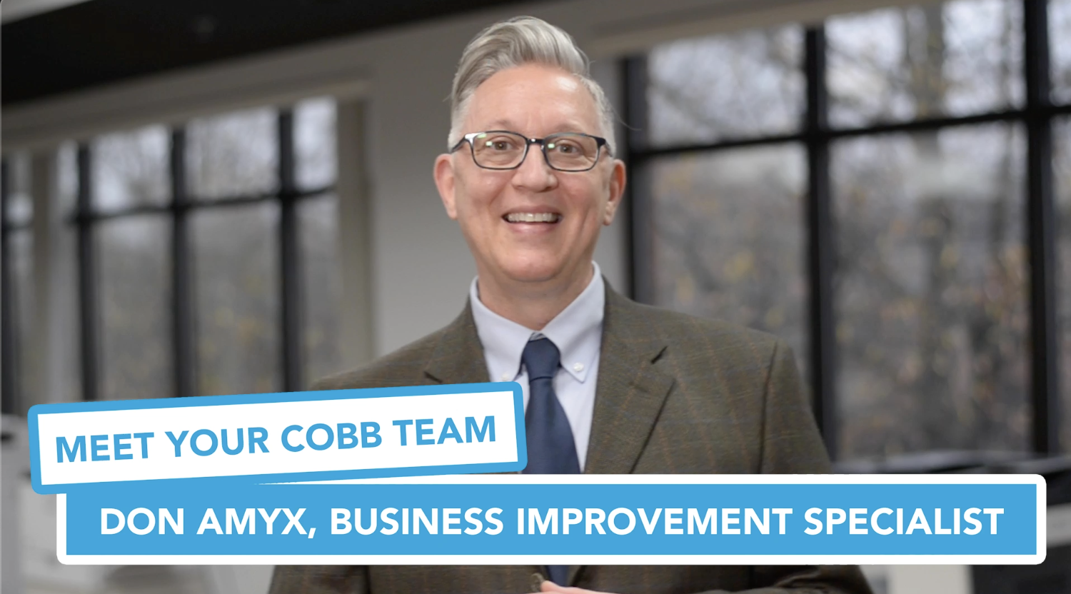 Meet Your Cobb Team Don Amyx, Business Improvement Specialist