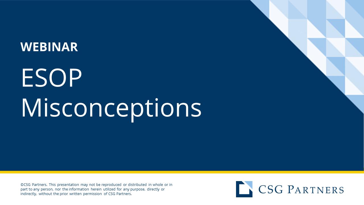 Q&A Webinar - ESOP Misconceptions (Full Length; Vistage Aug 2020)