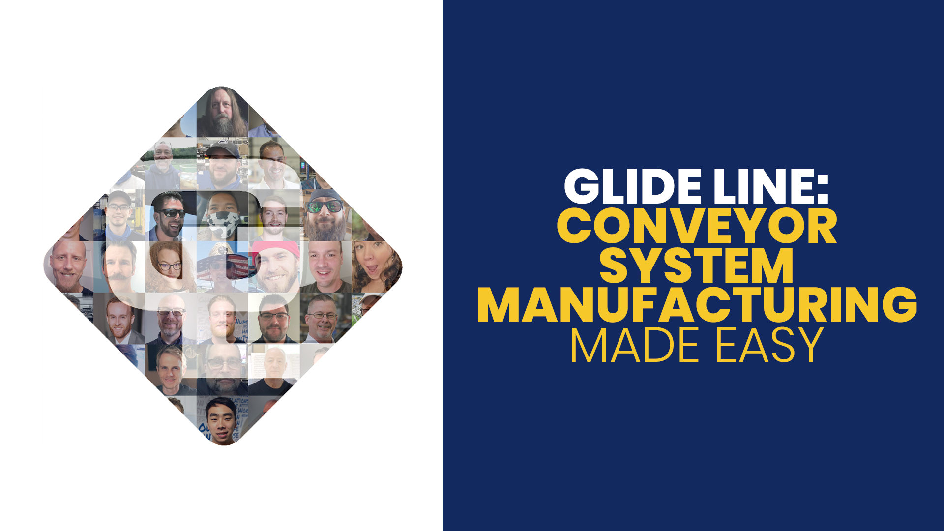 Glide Line, Conveyor System Manufacturing Made Easy