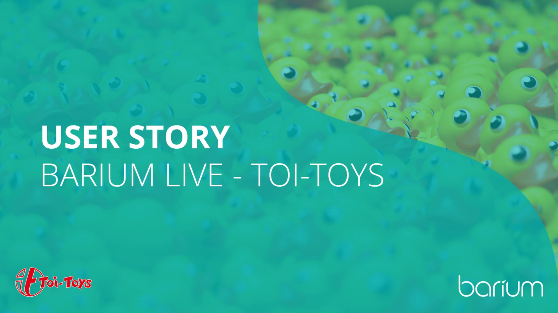 Barium user story | Toi-Toys move for operational excellence