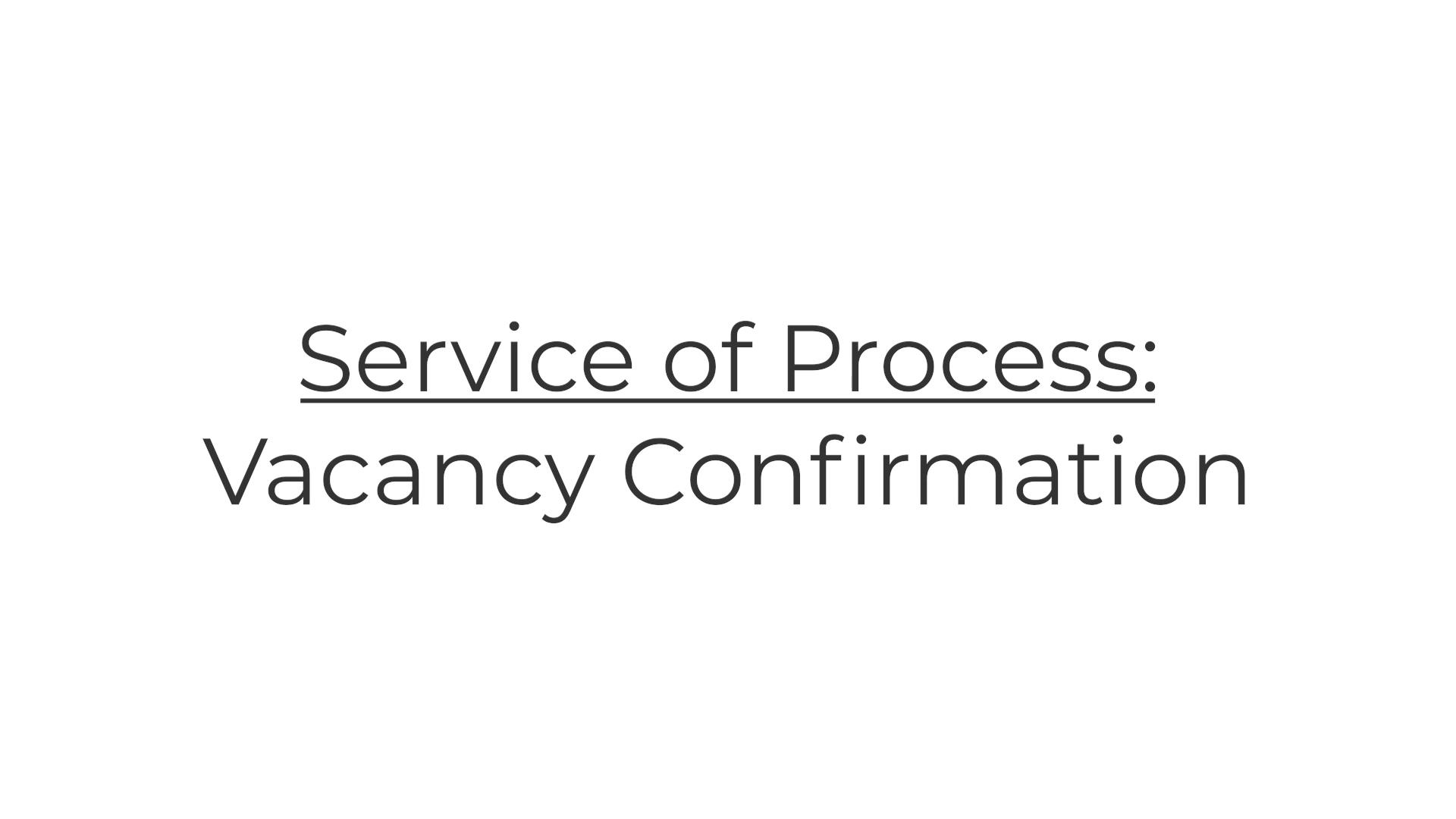 Vacancy Confirmation Rework 1.29.2021