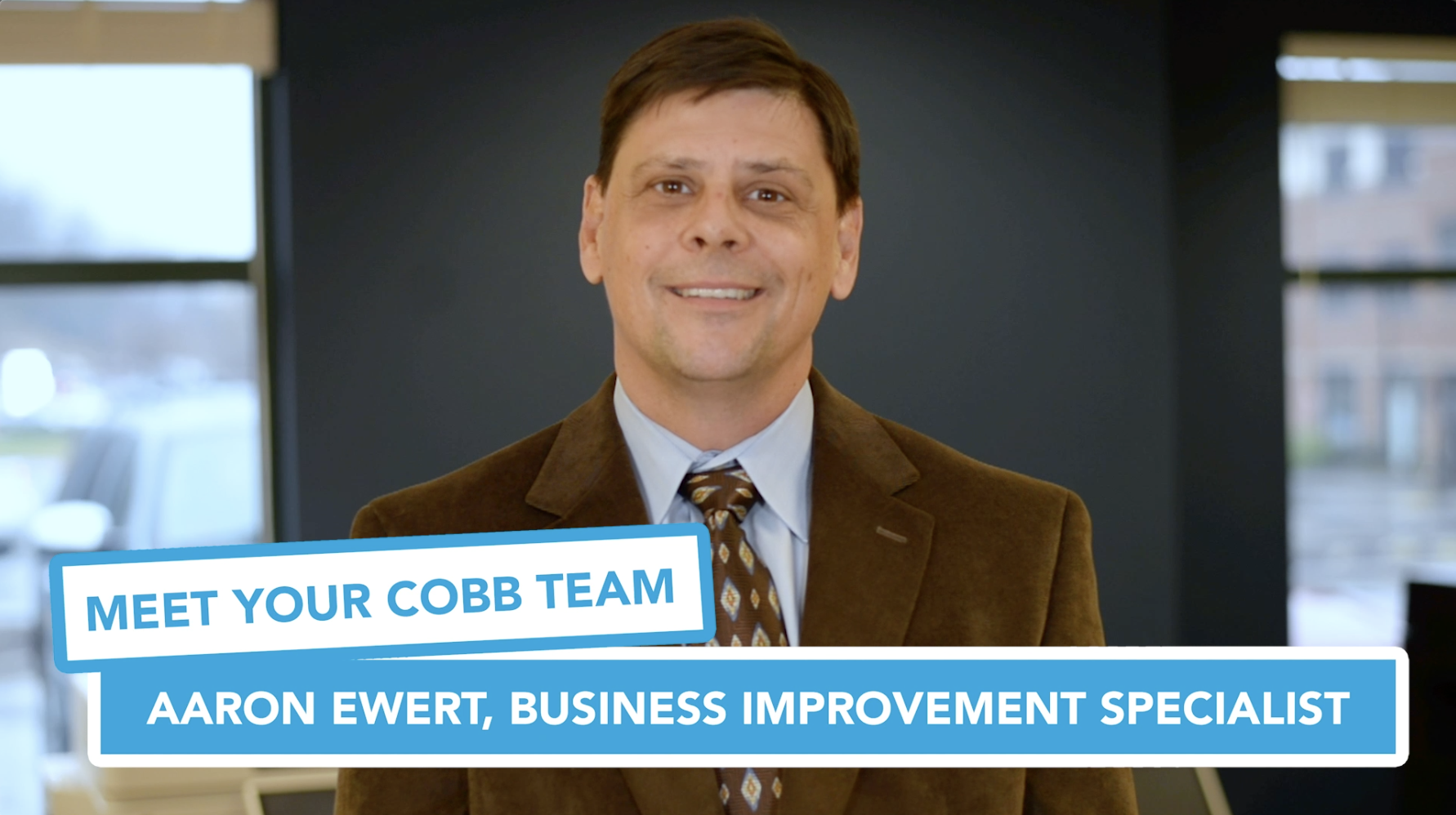 Meet Your Cobb Team Aaron Ewert, Business Improvement Specialist