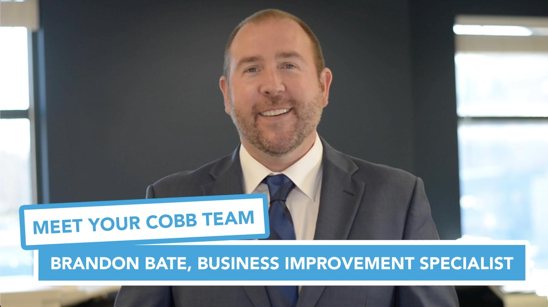 Meet Your Cobb Team Brandon Bate, Business Improvement Specialist