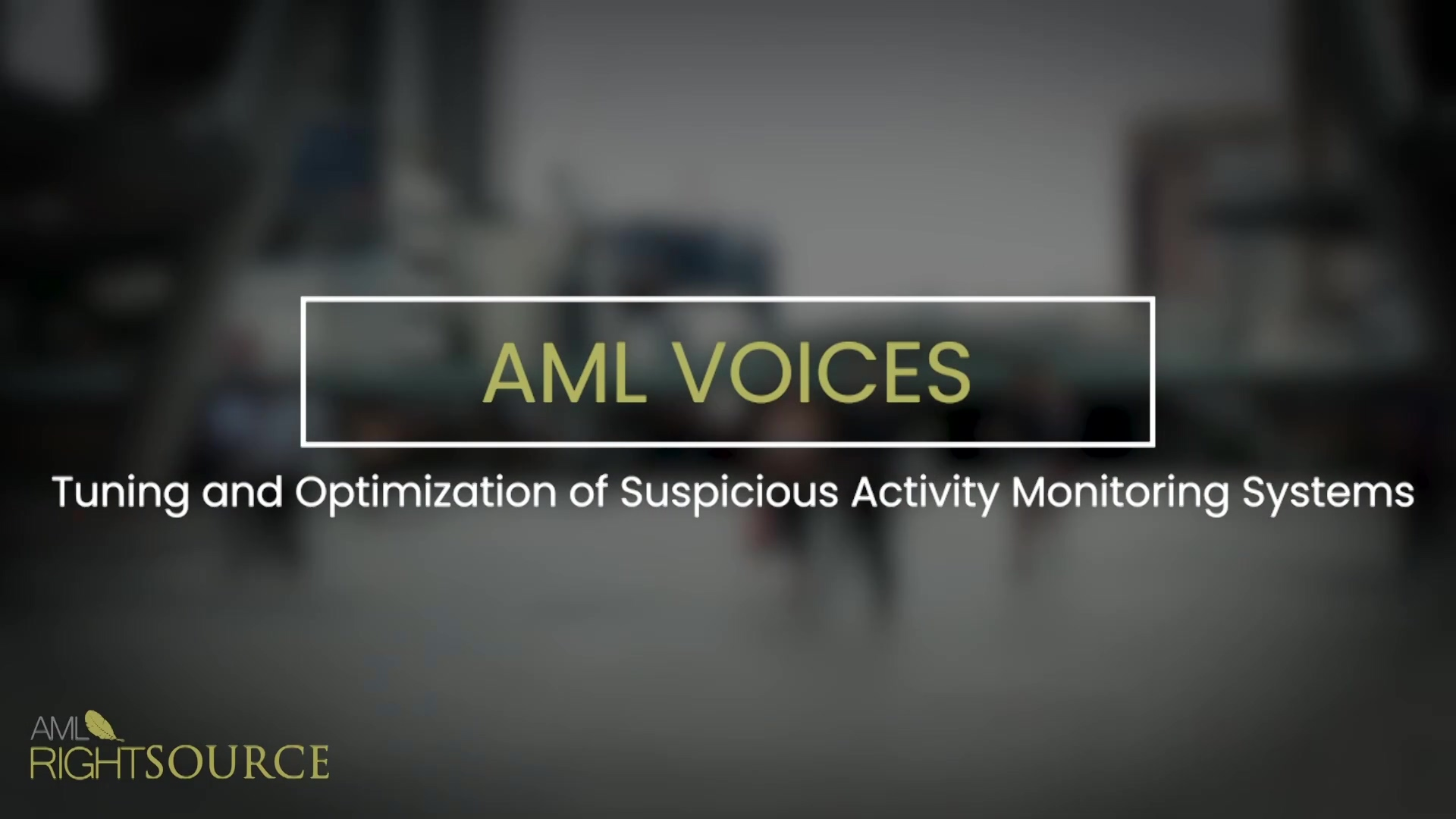 Tuning and Optimization of Suspicious Activity Monitoring Systems