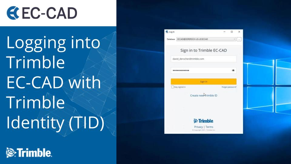 Logging into Trimble EC-CAD with Trimble Identity (TID)