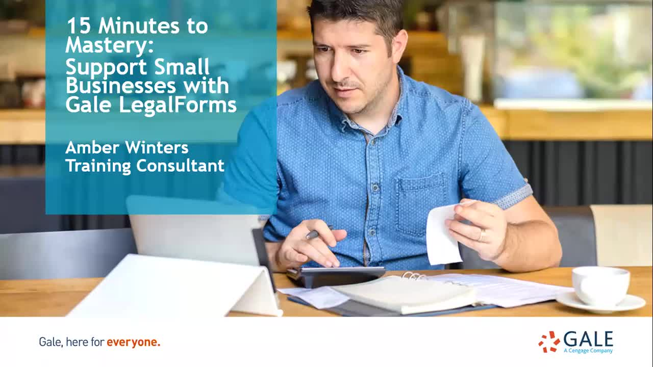 15 Minutes to Mastery: Support Small Businesses with Gale LegalForms Thumbnail