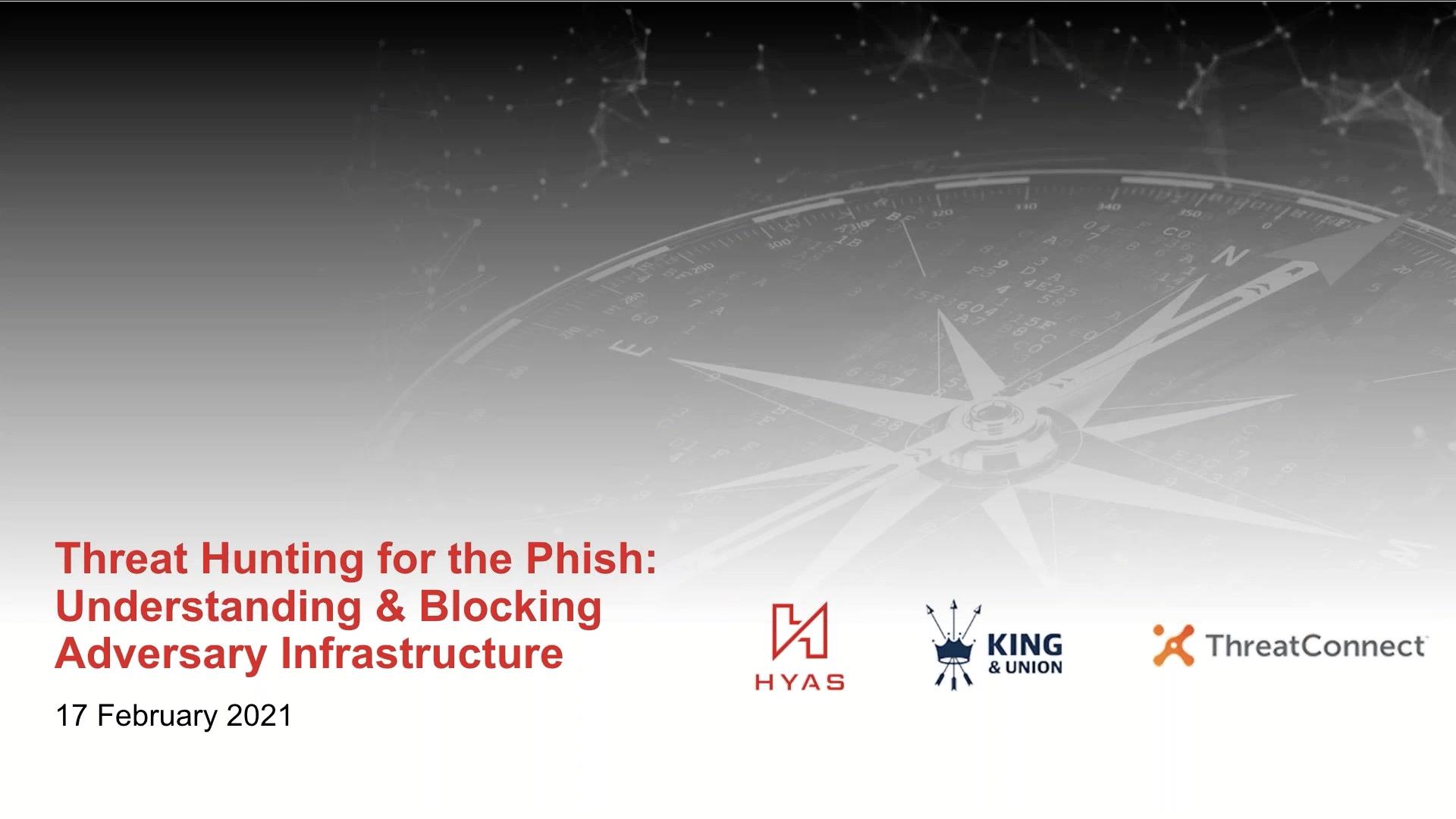 TC-KU-HYAS-webinar2.hunt-for-phish.17feb2021