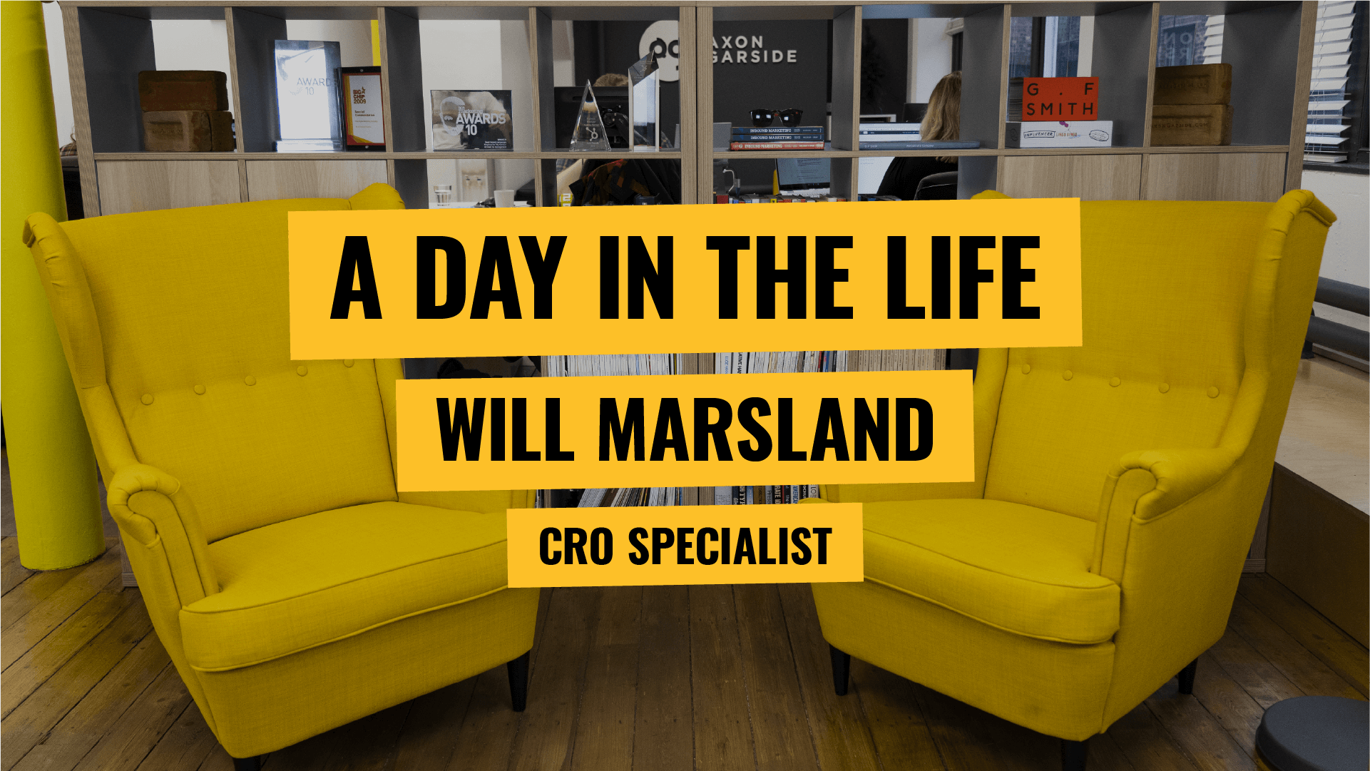 A day in the life - Will Marsland - CRO Specialist