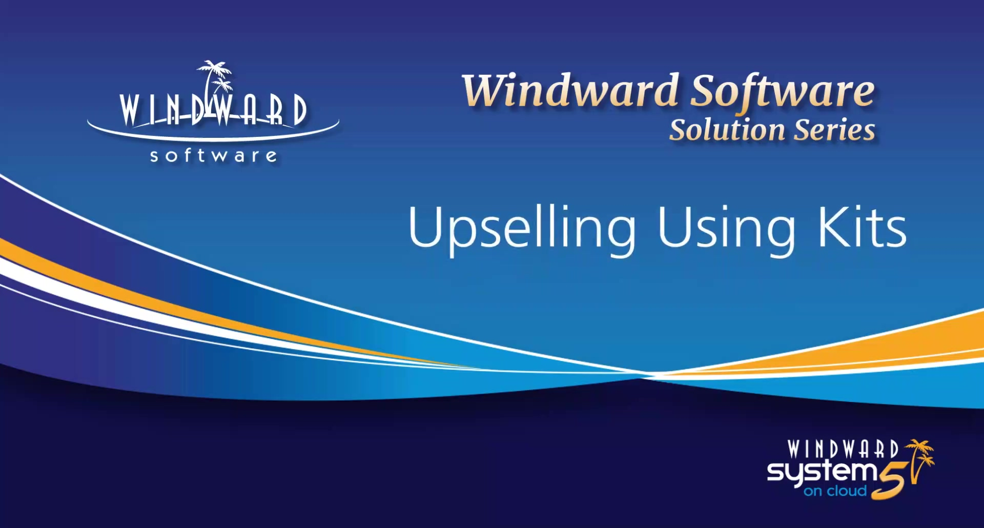 upsell-using-kits-windward-solution-series