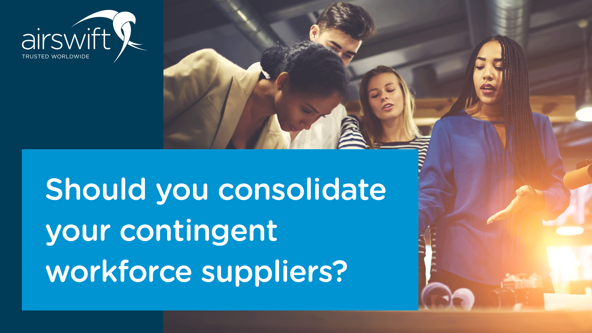 Contingent Workforce Consolidation