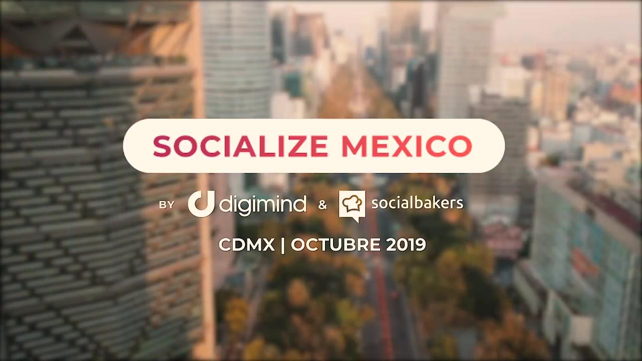 Socialize Mexico 2019